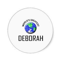 World's Greatest Deborah Round Stickers