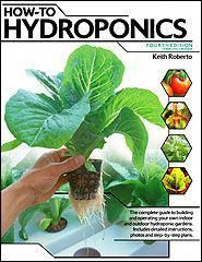 Keith Roberto's How To Hydroponics book covers hydroponic gardening in depth with crisp black and white photos and illustrations and complete plans for building state-of-the-art systems from scratch. Hydroponic Farming, Hydroponic Growing, Hydroponics System, Growing Plants, Diy Hydroponics, Backyard Aquaponics, Hydroponic Solution, Hydroponic Vegetables, Growing Vegetables