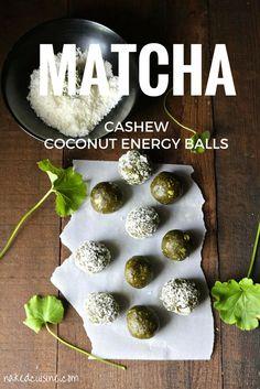 Matcha Cashew Coconut Energy Balls - Naked Cuisine