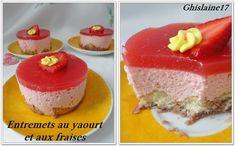Entremets au yaourt et aux fraises - Ghislaine Cuisine