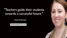 101 Short Teacher Quotes Every Educator Should Read Short Teacher Quotes, Good Student, Parents As Teachers, Quotes For Students, Steve Jobs, Parenting Quotes, Best Teacher, Quotations, Knowledge