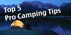 Pro Camping Tips | Pat's Backcountry Beverages
