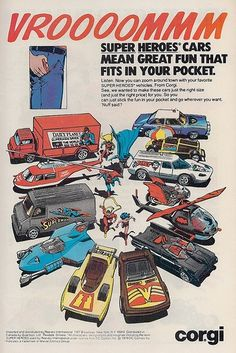 Advertisement for the Corgi DC Super Heroes die-cast cars. Found, surprisingly, in a Marvel Comic book (Spider-Man). I had the Batmobile car. Vintage Advertisements, Vintage Ads, Vintage Posters, Vintage Artwork, Corgi Toys, Emotion, Retro Toys, Classic Toys, Old Toys