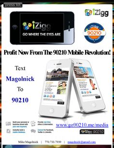 Be part of the mobile revolution or sit on the sidelines and watch others rock it all around you! http://izigg.com/mobl
