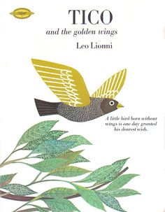 Tico and the Golden Wings  ~ Leo Lionni 1964