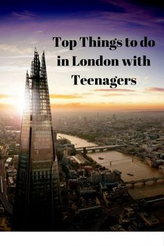Things to do in London with Teenagers