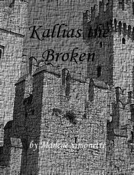 """Tales From A Modern Bard: Make the Villain a Hero Challenge: """"Kallias the Br..."""