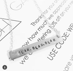 This GageHuntley.com custom stamped necklace order made me laugh #blahblahblah #gagehuntley #custom #stamped #barnecklace #necklace #silver #words #sayings #style #jewelry #accessory #ootd #