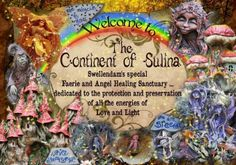 "XXX Hello again Dear Ones XXX Welcome to Our Special Angel and Faerie Healing Sanctuary . "" The Continent of Sulina "". Party Places, Enchanted Garden, Love And Light, Faeries, Continents, My Dream, Christmas Ornaments, Holiday Decor, Permaculture"