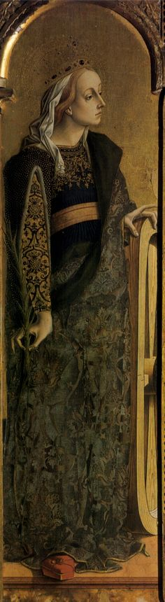 St. Catherine of Alexandria by Carlo Crivelli , 174x54 cm, panel lower order of the Triptych of Montefiore, 1471,  The painting is housed in the Polo Museale of San Francesco, Montefiore dell'Aso
