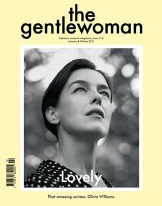 the gentlewoman magazine//  I would like a yearly subscription to this fine piece