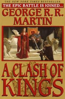 """A clash of kings"" by George R.R. Martin"