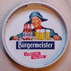 Vintage - Burgermeister Brewing Corp of San Francisco - California -USA - ''A Truly Fine Beer'' - Tray - 1956