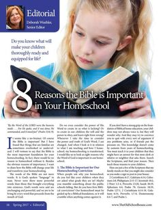 8 Reasons the Bible is Important in Your Homeschool By: Deborah WuehlerThe Old Schoolhouse Magazine - Spring 2017 - Page 16