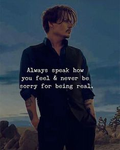 Says Johnny Depp Johnny Depp Quotes, Joker Quotes, Wise Quotes, Words Quotes, Quotes To Live By, Motivational Quotes, Inspirational Quotes, Sayings, Quotes On Missing You