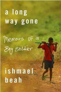 A Long Way Gone by Ishmael Beah