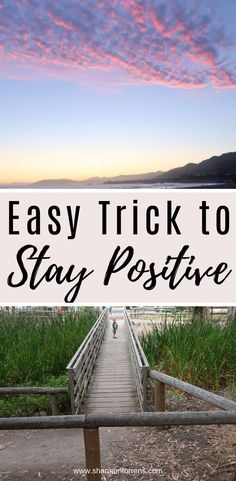 How to stay positive - Intentional living - Stay positive 5 by 5 rule