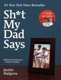 Shit My Dad Says by Justin Halpern.  I just finished reading this and I was laughing out loud it was so funny.