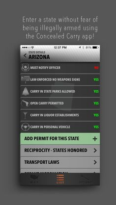 Enter a state proudly using the Concealed Carry app and never fear being illegally armed again.