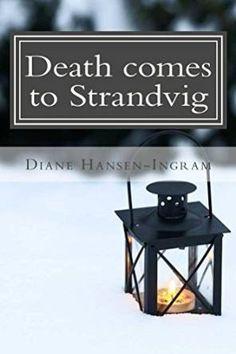 Bookalicious Babe Book Reviews: Death Comes to Strandvig by Diane Hansen-Ingram