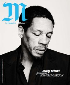 Joey Starr dans le Mag M