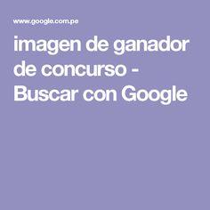 imagen de ganador de concurso - Buscar con Google
