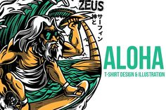 Aloha Zeus Illustration by badsyxn on @creativemarket. . . . . #vector #editable #design #tshirt, #tees #cloth #clothingline #unique #awesome #cool #badass #nice #online #shop #brand #artwork #freelance #custom #apparel #product #bussiness #community #art #streetwear #surf #hype #hits #lit #teen