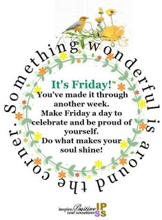 [New] The 10 Best Home Decor (with Pictures) - Its Friday hooray! Have a wonderful weekend Friday Morning Quotes, Good Morning Quotes, Today Is Friday, Soul Shine, Feeling Alone, Make It Through, Proud Of You, Good Morning Images, Happy Weekend