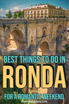 Looking for the best things to do in Ronda, Spain for a romantic weekend? Here are the suggested activities on what to do in Ronda. You'll surely love it! Spain Travel Guide, Europe Travel Tips, European Travel, Travel Destinations, European Vacation, Travel Abroad, Best Places To Travel, Cool Places To Visit, Travel Things