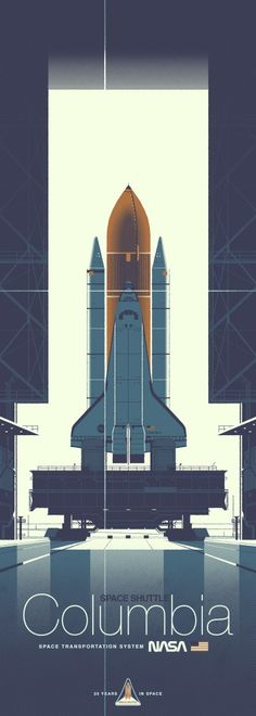 """mechaddiction: """"One of two prints from artist Kevin Dart's Space Shuttle series celebrating the Challenger and Columbia. These two incredible shuttles and their crews completed 36 successful missions and spent over 300 days in space. Some highlights. Poster Art, Design Poster, Desenho Pop Art, Comics Illustration, Science Illustration, Graphic Illustration, Plakat Design, Space Travel, Space Exploration"""