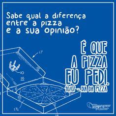 Dia da Pizza! Qual o seu sabor preferido? #diadapizza #mensagenscomamor #datascomemorativas