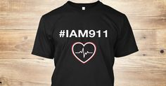 """Discover Iam911 """"Limited Edition"""" T-Shirt only on Teespring - Free Returns and 100% Guarantee - I Am 911 https://redd.it/5bgzka"""