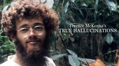 Terence McKenna's True Hallucinations (Full Movie) HD