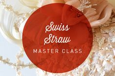 SWISS STRAW COURSE<br />(Lessons 39 - 41)