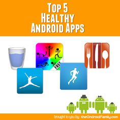 Top 5 Healthy Android Apps