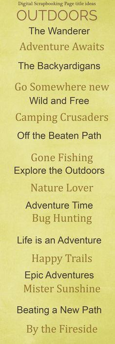 Outdoor scrapbook titles.