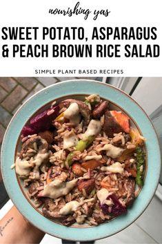 Sweet Potato, Asparagus & Peach Brown Rice Salad | Nourishing Yas - Simple Plant based Recipes  #veganrecipes #plantbasedrecipes #veganfood #healthyrecipes #vegandinner #plantbaseddinner #veganuary #vegandinner #veganlunch #saladrecipe