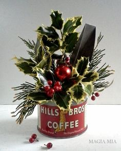 Magia Mia: Hills Bros Coffee Tin, Aluminum Kitchen Scoop, Holly leaves & berries, Evergreens, Red Mercury Ball Ornament