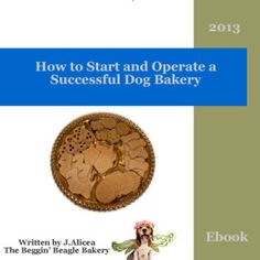 Learn How To Start Your Own Dog Treat Business