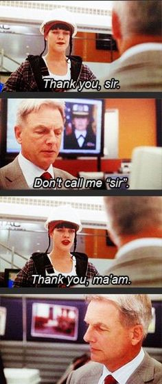 NCIS for the win! Love Abby, and I soooo wanta use that line :3                                                                                                                                                      More