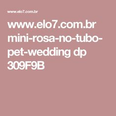 www.elo7.com.br mini-rosa-no-tubo-pet-wedding dp 309F9B