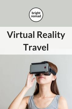 Virtual reality travel is an amazing way to travel from anywhere. Find out how VR is used in tourism today and the future of virtual reality travel. Ways To Travel, Travel Advice, Travel Guides, Travel Tips, Travel Destinations, Travelling Tips, Travel Articles, Travel Hacks, Tourism Marketing
