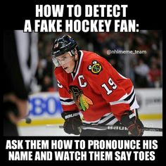 No, this means you're not a damn Blackhawks fan. This means you're a genius if you can't pronounce his name.