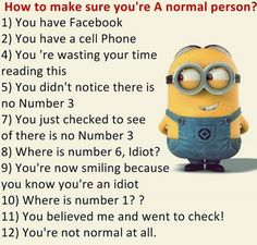 23 Minions to Crack You Up Are you still checking? Don't expect takeoff anytime soon. Remember that we're also really good at cleaning up messes. We wouldn't even need to drive! Oh well. Can't waste time looking for it. You should admire my dedication. Again, oh well. Or you want to be me. Caps …