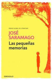 megustaleer - Las pequeñas memorias - José Saramago