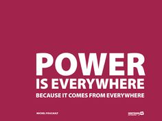 Power_is_everywhere_because_it_comes_from_everywhere-Michel_Foucault-480x360-20100512.png 480×360 pixels
