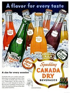 A vividly hued image for ice cold varieties of Canada Dry Soda from the 1950s. Boy, does the Cherry and orange Soda sound terrific!