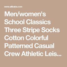 Men/women's School Classics Three Stripe Socks Cotton Colorful Patterned Casual Crew Athletic Leisure Sock - Buy Custom School Socks,School Uniform Socks,White Crew Socks Product on Alibaba.com