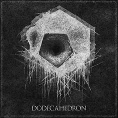 DODECAHEDRON band - self-titled EP artwork, totally worth listening to it, if you are fan of darkness and chaos...