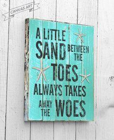 A Little Sand Between The Toes, Beach Decor, Canvas Art, Wall Art, Beach Signs… Beach Cottage Style, Coastal Cottage, Coastal Style, Coastal Decor, Coastal Farmhouse, Modern Coastal, Coastal Living, Coastal Furniture, Farmhouse Signs